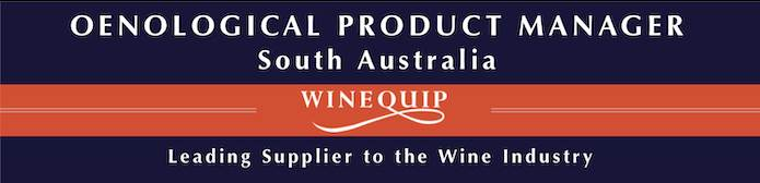 Oenological Product Manager - South Australia - Winequip