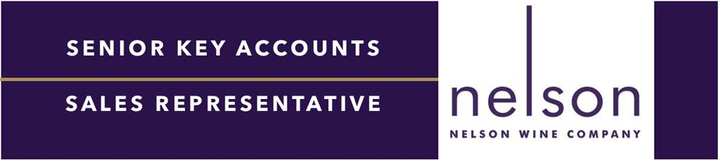 Senior Key Accounts Wine Sales Representative - Nelson Wine Company