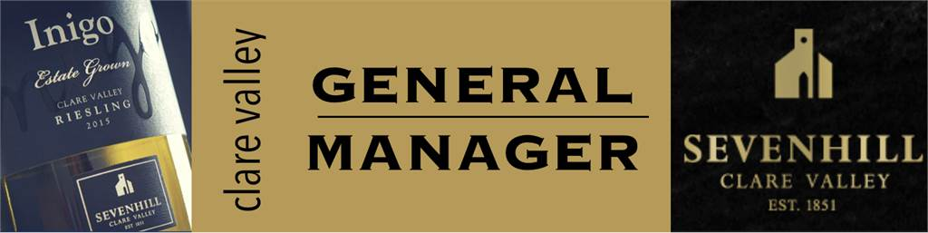 General Manager - Sevenhill