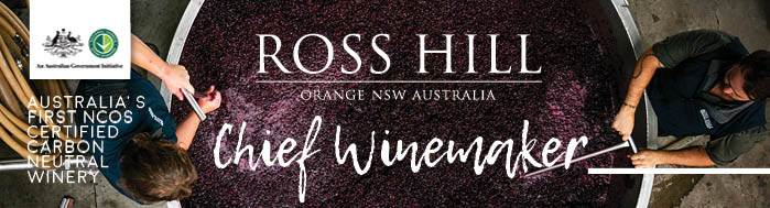 Chief Winemaker - Ross Hill Wines