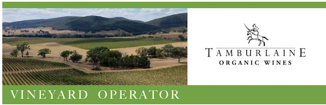 Vineyard Operator - Tamburlaine Organic Wine