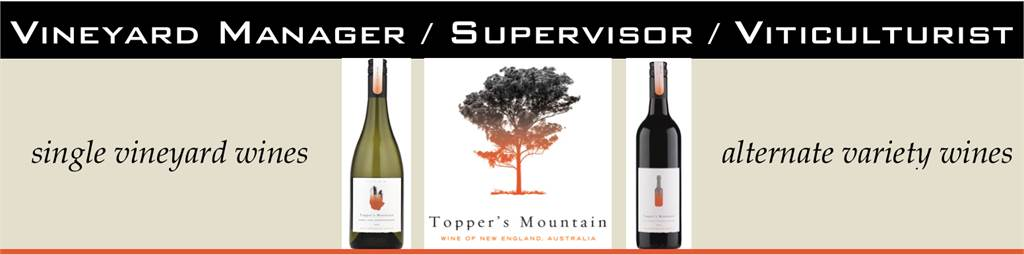 Vineyard Manager / Supervisor / Viticulturist - Topper's Mountain Wines